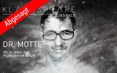 Abgesagt: Dr. Motte in Berlin